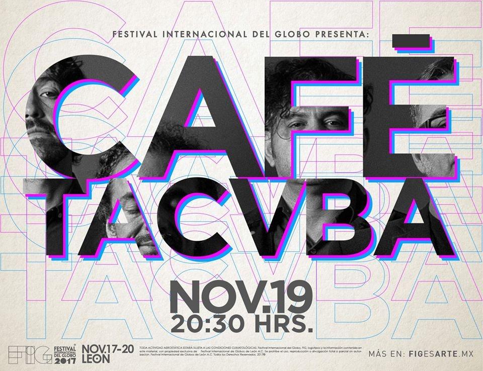 FIG 17 Presenta al grupo: CAFÉ Tacvba